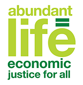 Abundant Life: Economic Justice for All